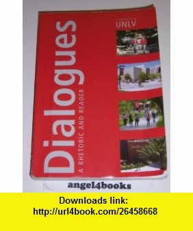 11 best torrent ebook images on pinterest tutorials pdf and book dialogues a rhitoric and reader custom edition for unlv 9780536397355 gary goshgarian kathleen krueger john ramage john bean june johnson isbn 10 fandeluxe Choice Image