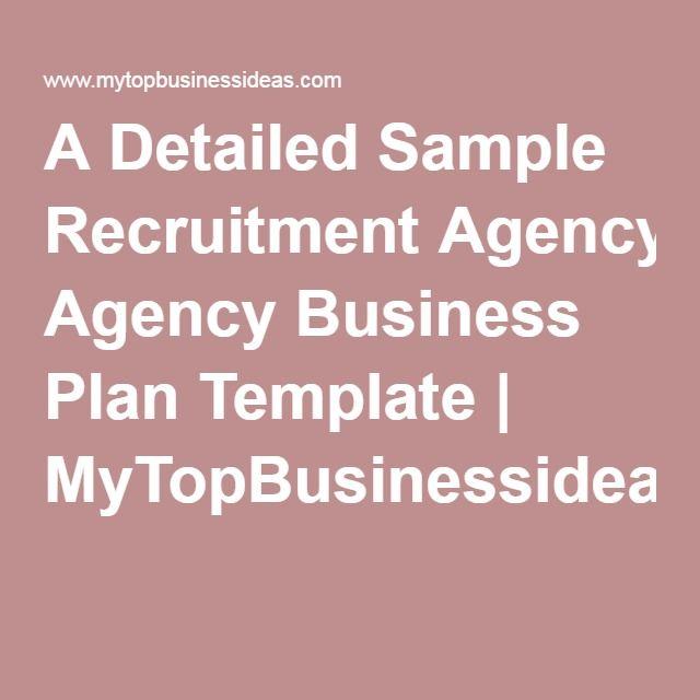 A Detailed Sample Recruitment Agency Business Plan Template | MyTopBusinessideas.com