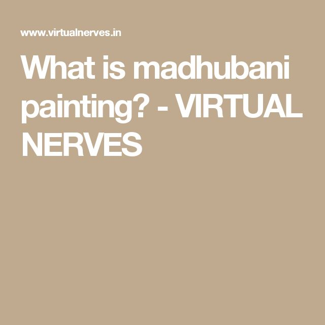 What is madhubani painting? - VIRTUAL NERVES