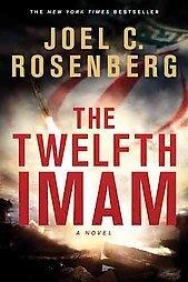 The Twelfth Imam, Joel C. Rosenberg, Good Book on eBay!