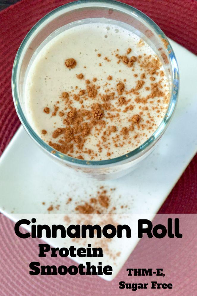 Cinnamon Roll Protein Smoothie {THM-E, Sugar Free, Low Fat} - My Montana Kitchen