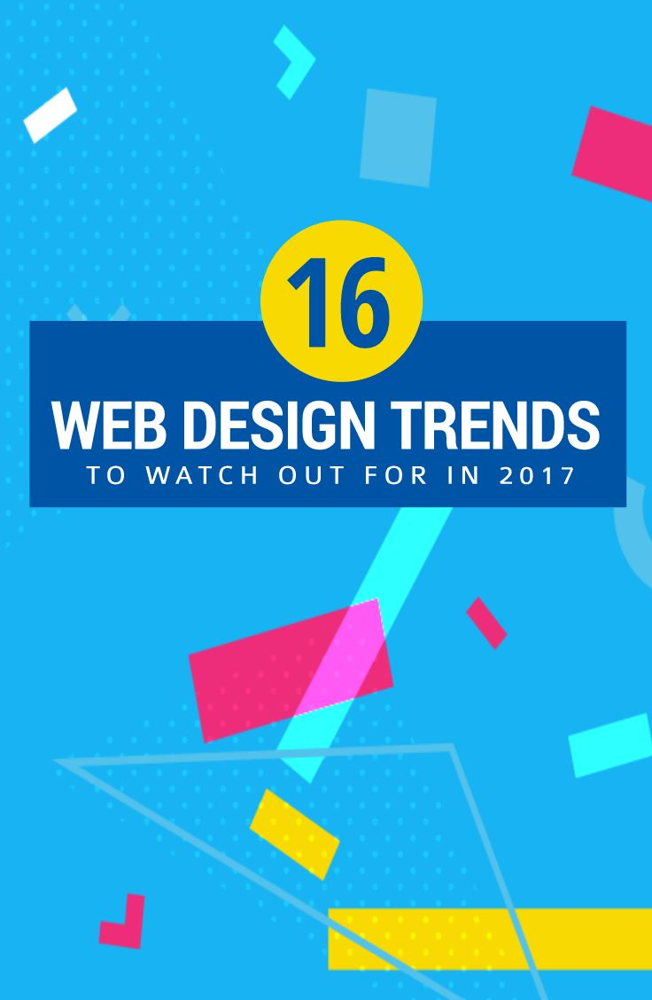 16 beautiful web design trends you must watch out for in 2017!
