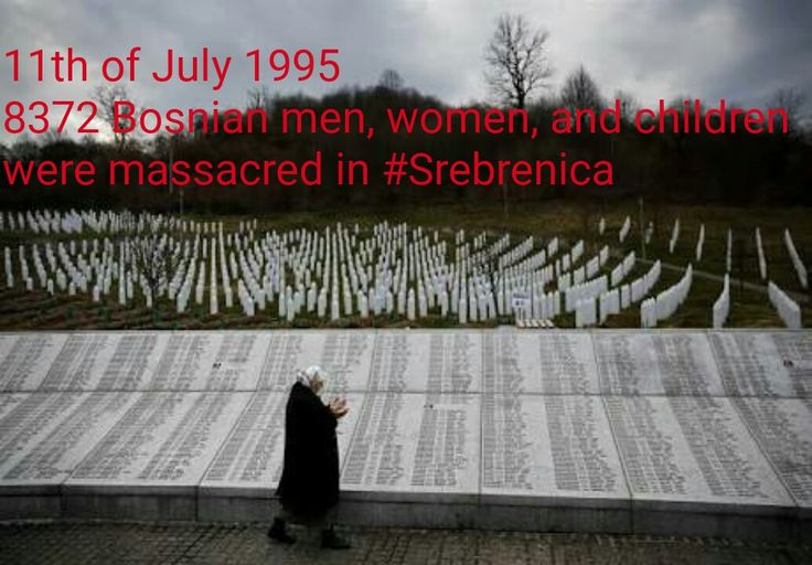 11th of July 1995, 8372 Bosnian men , women, and children were massacred in #Srebrenica. We will never forget.