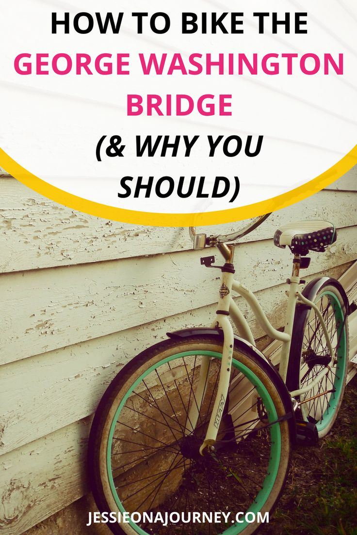 Things to do in NYC | How to bike the George Washington Bridge