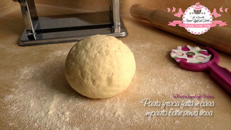 Pasta fresca fatta in casa - impasto base senza uova (219 calorie)