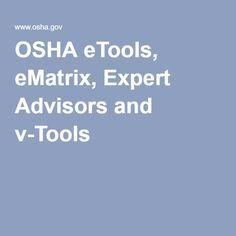 OSHA eTools, eMatrix, Expert Advisors and v-Tools