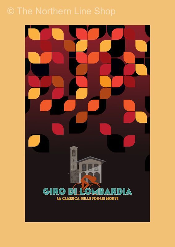 Giro di Lombardia [The Monuments - Original graphic poster art designed in The Northern Line studio in Ulverston, Cumbria] (thenorthernline.co.uk)