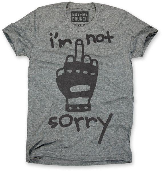 I'm Not Sorry