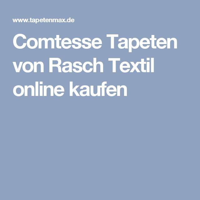 Comtesse Tapeten von Rasch Textil online kaufen