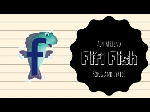 Fifi Fish Alphafriend Song (with Lyrics) - YouTube