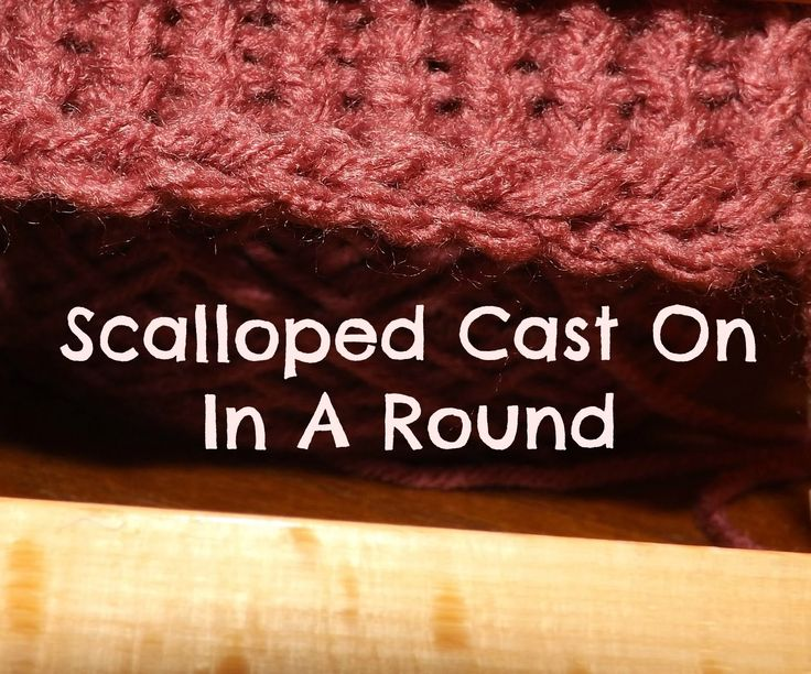 How to do a scalloped cast on in a round. Loom Knitting, Simply Intertwined, Virginia Galligan