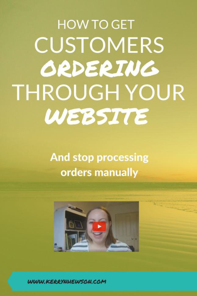 online ordering, website design, processing orders, product based business, customer enquiries, managing orders, online business, mompreneur