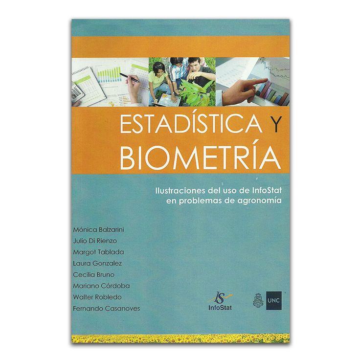 Estadística y biometría - Varios- Editorial Brujas www.librosyeditores.com Editores y distribuidores.