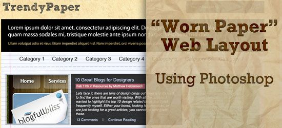 How to Create a Worn Paper Web Layout with Photoshop.