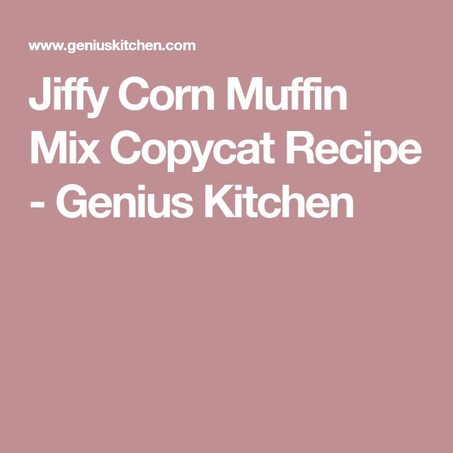 Jiffy Corn Muffin Mix Copycat Recipe - Genius Kitchen