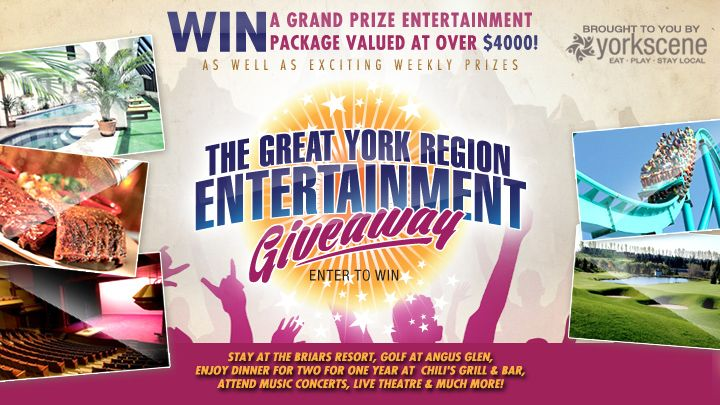 Stay at the Briars Resort for a getaway, Golf at Angus Glen, enjoy dinner for two for one year at Chili's, attend concerts plus live theatre, and much more! Win the grand prize as well as weekly prizes. All you need to do is LIKE to enter!