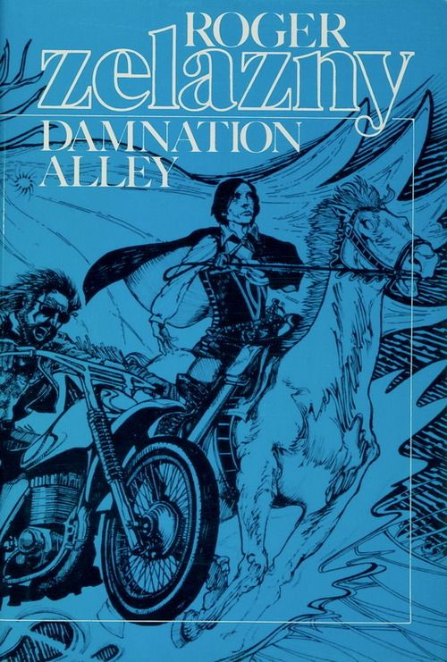 """Damnation Alley"" by Roger Zelazny. Such an interesting cover."