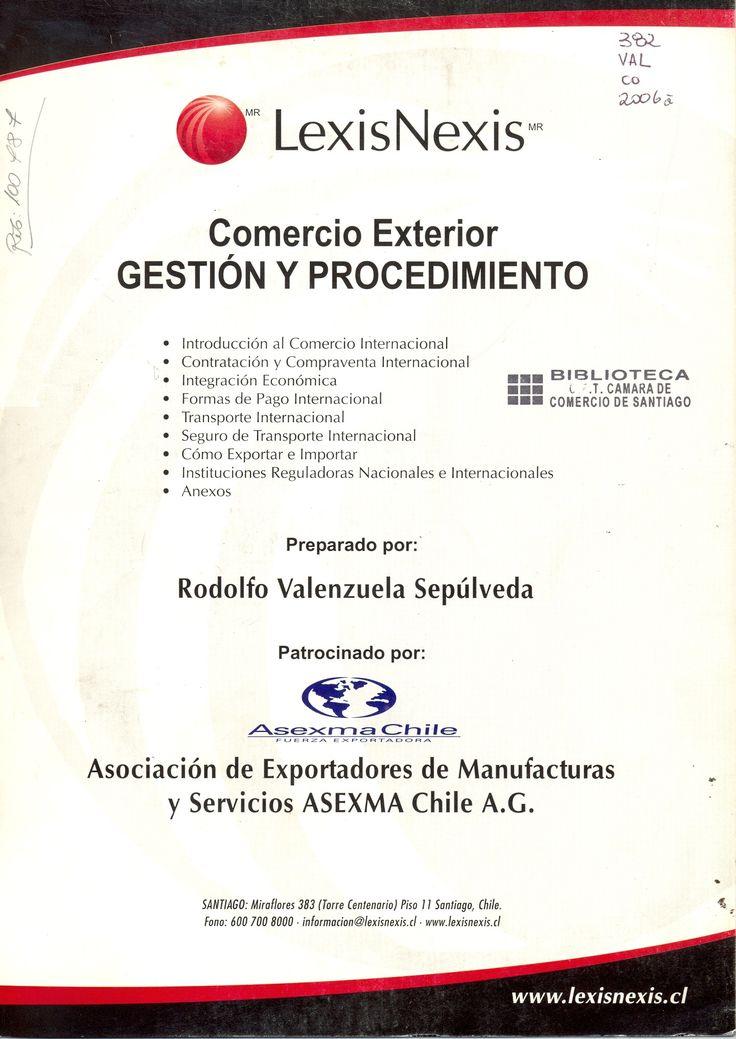 #comercioexterior #gestiónyprocedimiento #rodolfovalenzuelasepúlveda #comercioexterior #comerciointernacional #logística #escueladecomerciodesantiago #bibliotecaccs