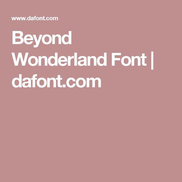 Beyond Wonderland Font | dafont.com