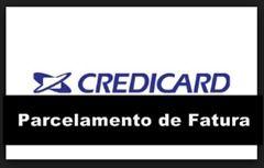 Parcelamento de fatura do cartão Credicard