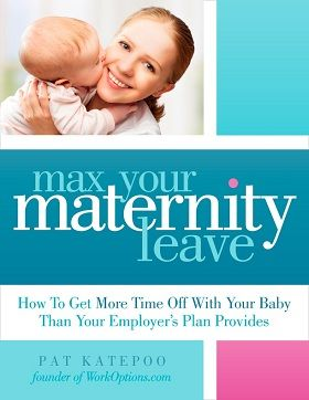 Max Your Maternity Leave | Return to Work Part-time under FMLA