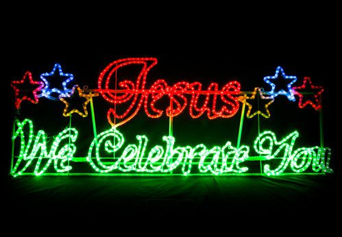 Jesus we Celebrate You Christmas Light motif display 200cm x 73cm ...