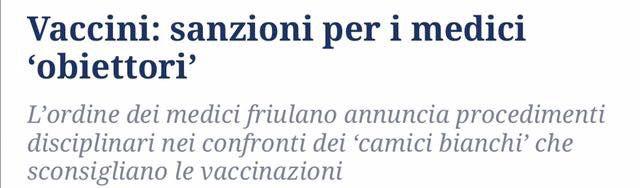 """""""Procedimenti disciplinari saranno avviati dall'Ordine dei Medici di Udine contro i 'camici bianchi' che sconsigliano le vaccinazioni o dimostrano un atteggiamento scettico e titubante sia nei confronti dell'antinfluenzale sia nei confronti dei vaccini pediatrici.    https://www.facebook.com/iovaccino/posts/1197486776941725:0"""