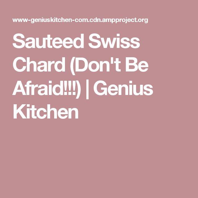 Sauteed Swiss Chard (Don't Be Afraid!!!) | Genius Kitchen