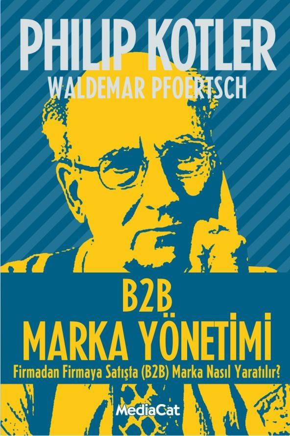 Philip Kotler - B2B Marka Yönetimi (B2B Brand Management)