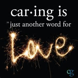 Car ing is just another word for LOVE #caregiver #cargiving