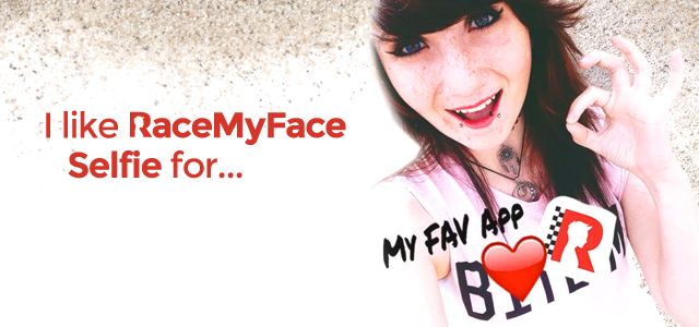 Prize: $50 Gift Card of YOUR CHOICE   Theme: Selfie showing you like RaceMyFace