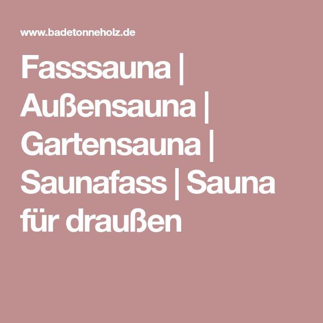 Fasssauna | Außensauna | Gartensauna | Saunafass | Sauna für draußen