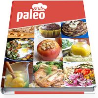 Paleo Grubs Book -  Now there's a collection of Paleo recipes from the folks over at Paleo Grubs that is catching on in a big way. The Paleo Grubs Book contains over 470 Paleo recipes so you'll never wonder what to make.