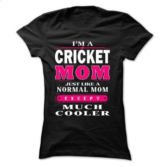 Cricket Mom - #mens hoodies #tee test. I WANT THIS => https://www.sunfrog.com/Sports/Cricket-Mom.html?60505