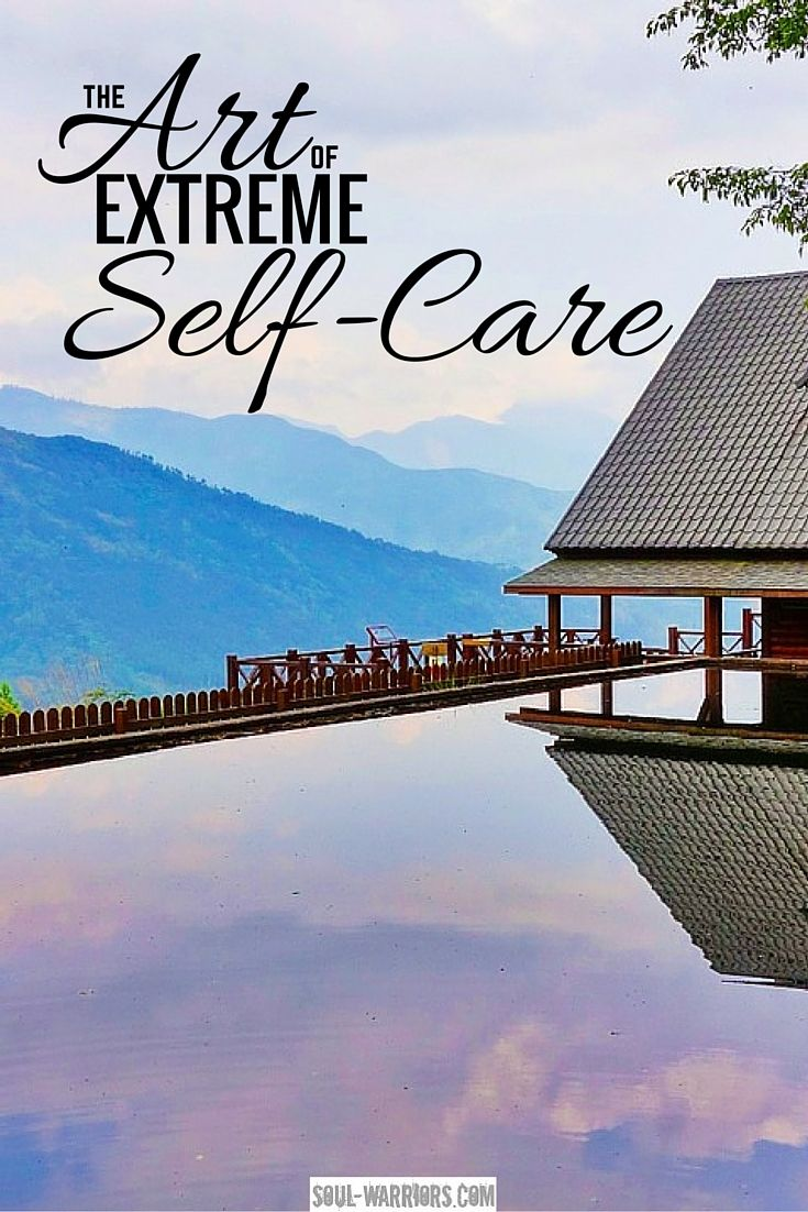 What does Cheryl Richardson mean my extreme self-care and how can you try it?  Click through to read the post at soul-warriors.com/the-art-of-extreme-self-care/
