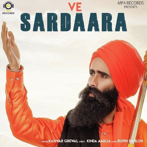 Ve Sardaara Kanwar Grewal MP3 Song Download - Riskyjatt Com