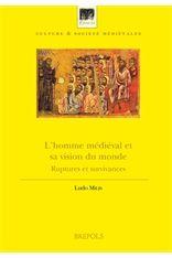 L'homme médiéval et sa vision du monde