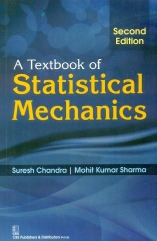 A Textbook Of Statistical Mechanics 2E (Pb 2016)