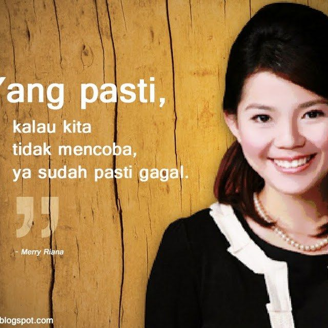 Koleksi Kata Motivasi Merry Riana Viral Quotes Katakata
