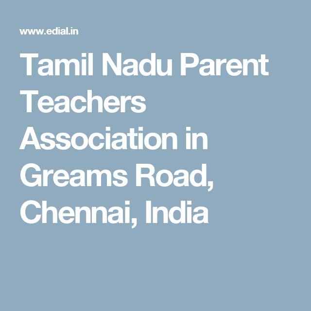 Tamil Nadu Parent Teachers Association in Greams Road, Chennai, India