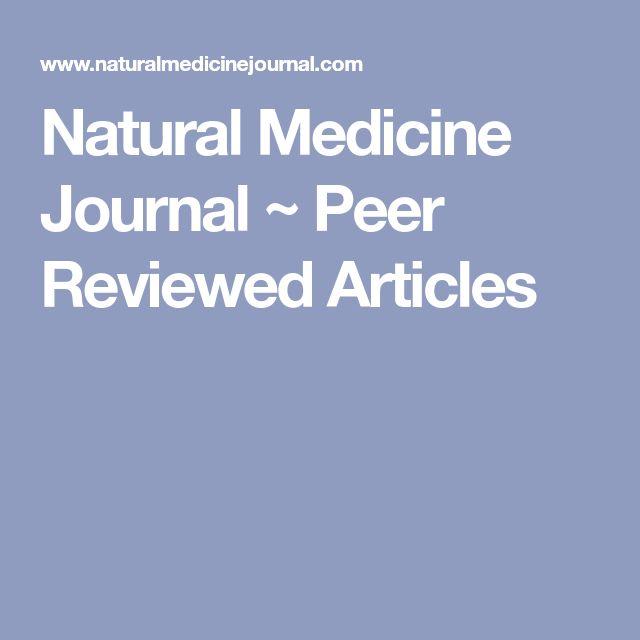 Natural Medicine Journal ~ Peer Reviewed Articles