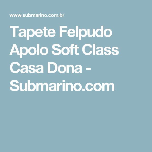 Tapete Felpudo Apolo Soft Class Casa Dona - Submarino.com