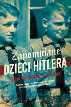 Zapomniane dzieci Hitlera-Tate Tim, Oelhafen von Ingrid