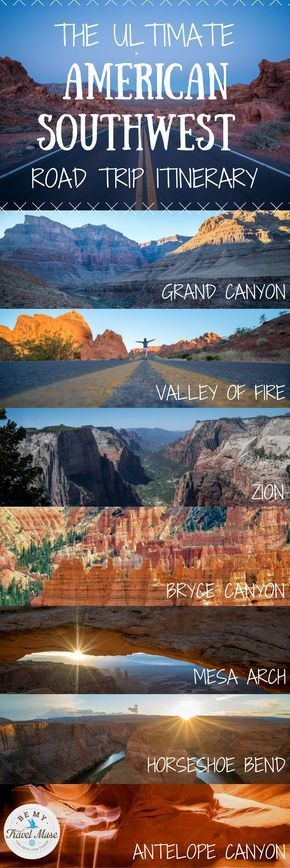 The ultimate road trip itinerary through America's Southwest with stops at national parks and monuments throughout Nevada, Utah and Arizona including the Grand Canyon, Horseshoe Bend, Zion, Antelope Canyon & more! || Be My Travel Muse #ITravel