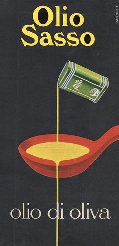 Vintage Italian Posters ~ #Italian #vintage #posters ~ Olio di Oliva Olio Sasso - vintage poster '60 , Imperia - Liguria