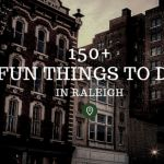 100+ Fun Things to Do in Raleigh, North Carolina (NC)