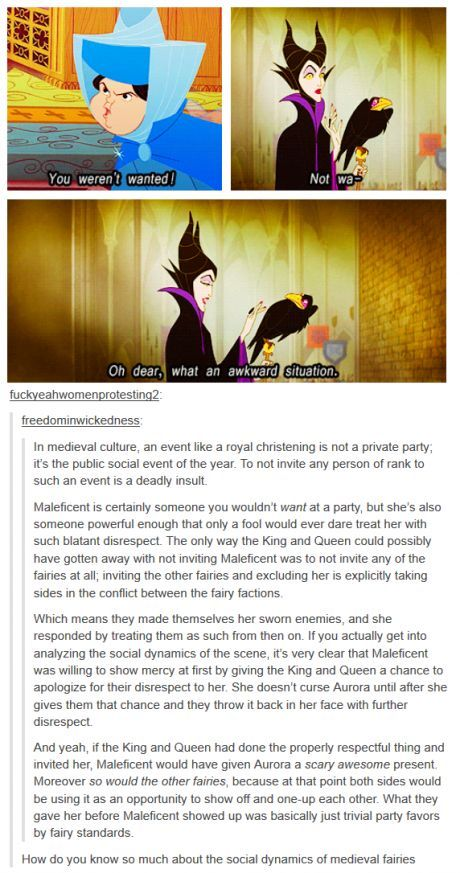 Maleficent has always been my favorite Disney Villian. I always thought she was so elegant in her evilness.