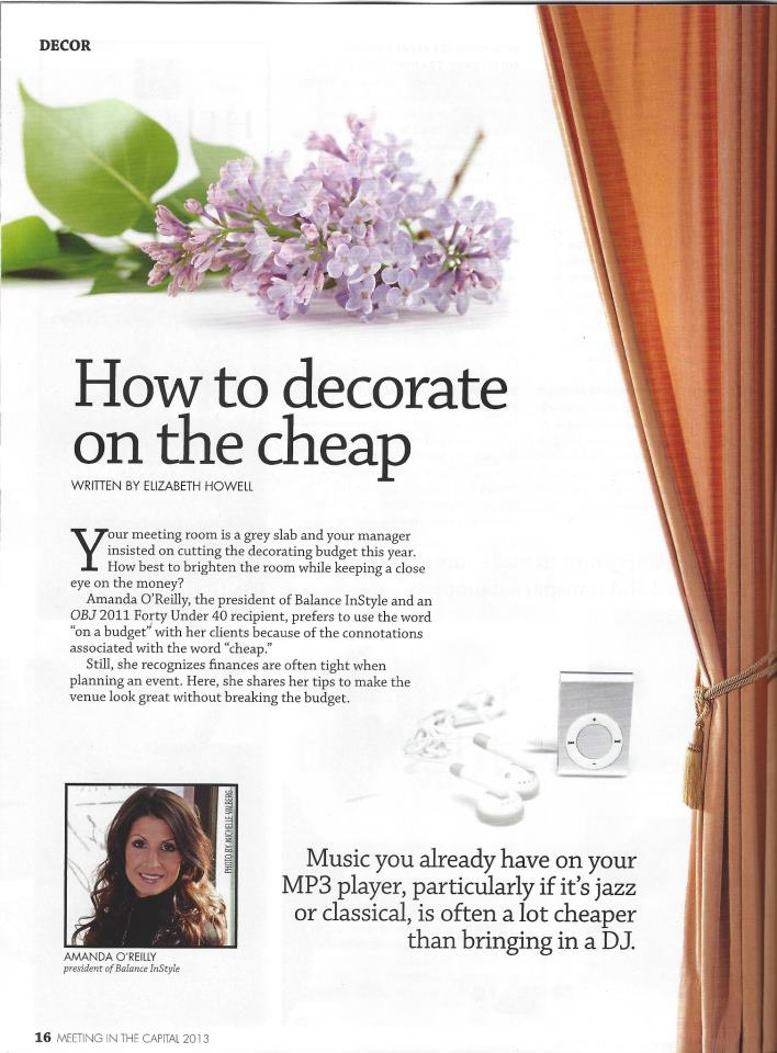 Amanda O'Reilly talks about how to #decorate on a budget #eventsinstyle Featured in Meetings in the Capital Magazine. www.eventsinstyle.ca www.facebook.com/eventsinstyle