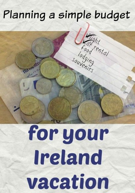 Ireland vacation budget - how much money do you need for an Ireland vacation?
