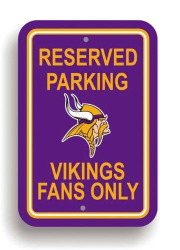 NFL Minnesota Vikings Plastic Parking Sign by Fremont Die. $10.09. NFL Plastic Parking Sign. Save 67% Off!